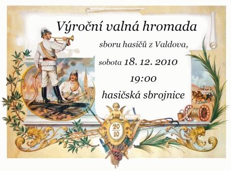 Pozvánka na výroční valnou hromadu sboru dobrovolných hasičů obce Valdov, konané 18.12.2010 od 19:00 v místní hasičské sbrojnici.