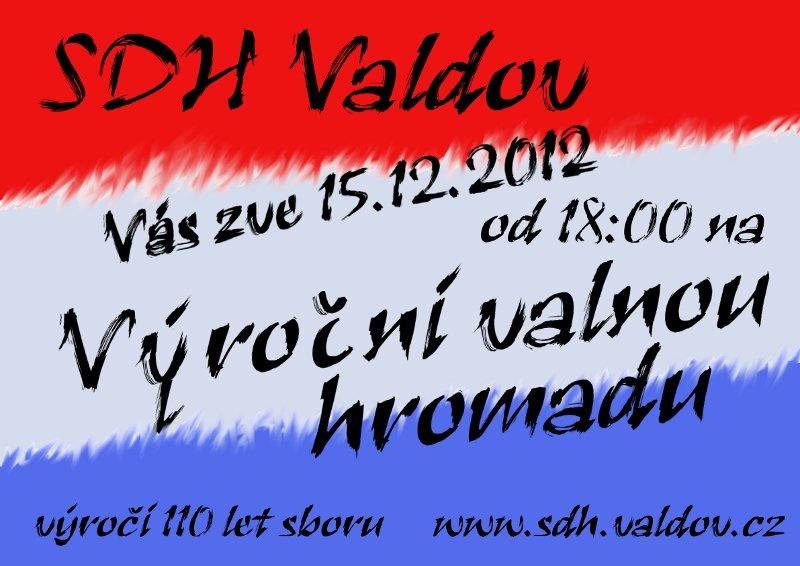 Pozvánka na výroční schůzi sboru SDH Valdov, konanou 15.12.2012 od 18:00