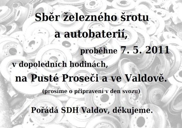 Sběr železného šrotu a autobaterií proběhne 7.5. v dopoledních hodinách na Pusté Proseči a ve Valdově.