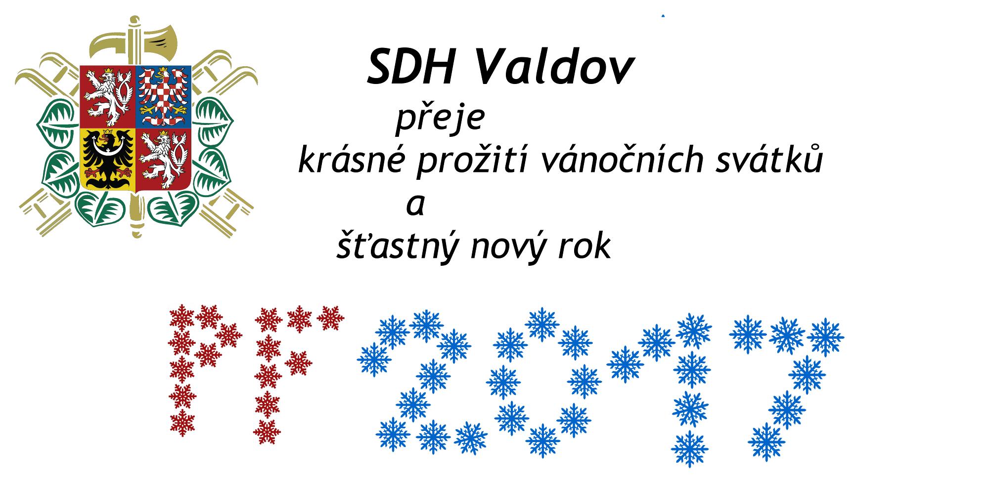 SDH Valdov přeje krásné prožití vánočních svátků a šťastný nový rok
