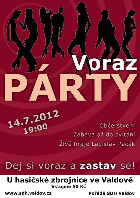 Plakát na zábavu ve Valdově, konané dne 14.7.2012 - Voraz PÁRTY